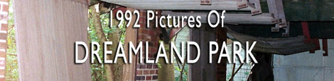 [1992 Dreamland Park pictures]